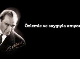 Atatürk'ü minnetle anıyoruz.