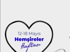 12 Mayıs Hemşireler Haftası Kutlu olsun